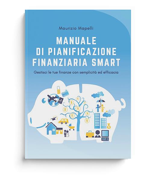 Libro Manuale Pianificazione Finanziaria Smart